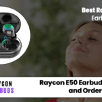 The Raycon E50 Earbuds Reviews - Raycon E50 Truly Wireless